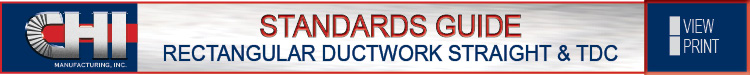 Rectangular Ductwork / Straight & TDC Standards Guide